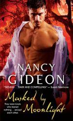 Masked by Moonlight - Nancy Gideon