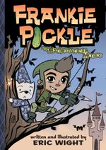 Frankie Pickle and the Mathematical Menace : Frankie Pickle - Eric Wight