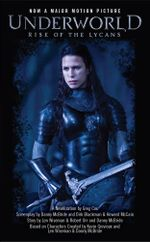 Underworld : Rise of the Lycans - Greg Cox