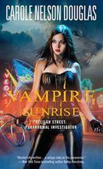 Vampire Sunrise : Delilah Street Book : Paranormal Investigator  - Carole Nelson Douglas