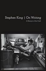 On Writing : A Memoir of the Craft - Stephen King