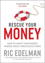 Rescue Your Money : Your Personal Investment Recovery Plan - Ric Edelman