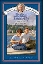 Teddy Kennedy : Lion of the Senate - George E. Stanley