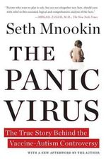 The Panic Virus : The True Story Behind the Vaccine-Autism Controversy - Seth Mnookin