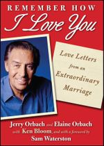 Remember How I Love You : Love Letters from an Extraordinary Marriage - Jerry Orbach