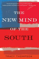 The New Mind of the South - Tracy Thompson