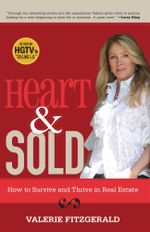 Heart & Sold : How to Survive and Thrive in Real Estate - Valerie Fitzgerald