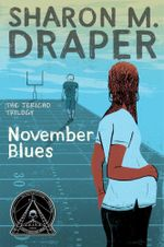 November Blues : The Jericho Trilogy - Sharon M. Draper