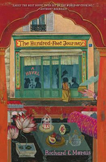The Hundred-Foot Journey :  A Novel - Richard C Morais