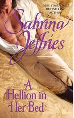 A Hellion In Her Bed : Hellions Of Halstead Hall Series : Book 2 - Sabrina Jeffries