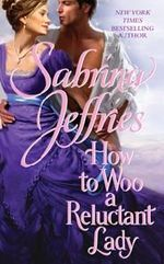 How to Woo a Reluctant Lady : Hellions of Halstead Hall Series : Book 3 - Sabrina Jeffries