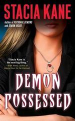 Demon Possessed - Stacia Kane