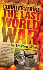 Counterstrike : The Last World War, Book 2 :  The Last World War, Book 2 - Dayton Ward