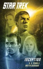 Star Trek : The Original Series: Inception - S.D. Perry