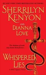 Whispered Lies : Bureau of American Defense Series : Book 3 - Sherrilyn Kenyon