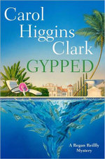 Gypped : Regan Reilly Series : Book 15 - Carol Higgins Clark