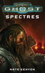 StarCraft : Ghost--Spectres - Nate Kenyon