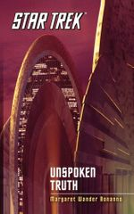 Star Trek : The Original Series: Unspoken Truth - Margaret Wander Bonanno