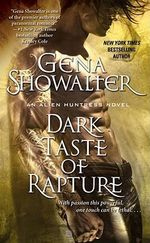 Dark Taste of Rapture : Alien Huntress Series : Book 7 - Gena Showalter