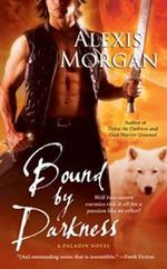 Bound by Darkness : A Paladin Novel - Alexis Morgan