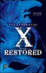 The Exorsistah : X Restored - Claudia Mair Burney