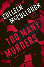 Too Many Murders : A Carmine Delmonico Novel - Colleen McCullough
