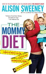 The Mommy Diet - Alison Sweeney