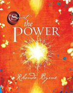 The Power : The Secret - Rhonda Byrne