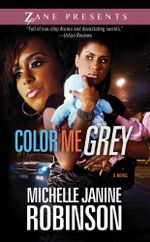 Color Me Grey - Michelle Janine Robinson