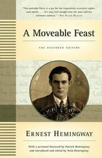 A Moveable Feast : The Restored Edition - Ernest Hemingway