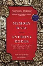 Memory Wall : Stories - Anthony Doerr