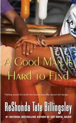 A Good Man Is Hard to Find - ReShonda Tate Billingsley