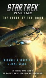 Star Trek Online : The Needs of the Many - Michael A. Martin