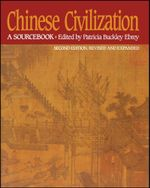 Chinese Civilization : A Sourcebook, 2nd Ed