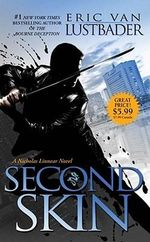 Second Skin : The Nicholas Linnear Series : Book 6 - Eric Van Lustbader