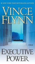 Executive Power : Mitch Rapp - Vince Flynn