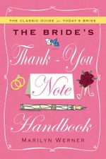 The Bride's Thank-You Note Handbook - Marilyn Werner