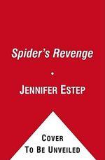 Spider's Revenge : Elemental Assasins Ser. - Jennifer Estep