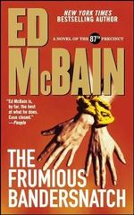 The Frumious Bandersnatch - Ed McBain