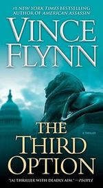 The Third Option : Mitch Rapp Series : Book 2 - Vince Flynn