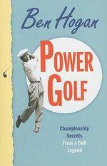 Power Golf - Ben Hogan