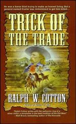 Trick of the Trade - Ralph Cotton