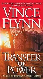 Transfer of Power : Mitch Rapp Series : Book 1 - Vince Flynn