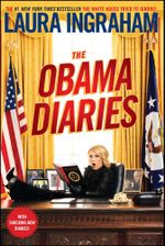 The Obama Diaries - Laura Ingraham