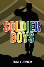 Soldier Boys - Tom Turner