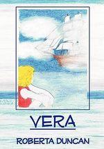 Vera - Roberta Duncan