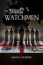 The Seven Watchmen - David F Ruppert