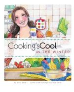 Cooking's Cool in the Winter - Cindy Sardo