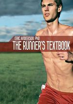 The Runner's Textbook - Eric Anderson Ph D