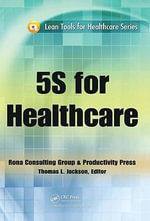 5S for Healthcare - J. Michael Rona Consulting Group LLC